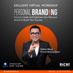 EXCLUSIVE VIRTUAL WORKSHOP**PERSONAL BRANDING*Bersama : Bapak. Helmy Yahya-Personal Branding Expert.